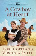 A Cowboy At Heart (#03 in The Amish Of Apple Grove Series)