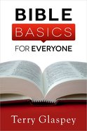 Bible Basics For Everyone Paperback