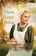 A Plain Love Song (#03 in New Hope Amish Series) Paperback