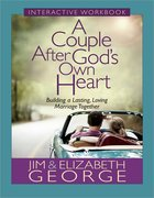 A Couple After God's Own Heart (Interactive Workbook)
