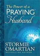 The Power of a Praying Husband (Deluxe Edition)