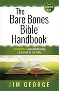 The Bare Bones Bible Handbook Paperback