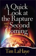 A Quick Look At the Rapture and the Second Coming Paperback