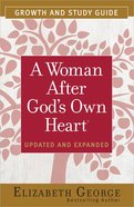 A Woman After God's Own Heart (Growth And Study Guide) Paperback