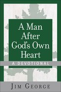 A Man After God's Own Heart (A Devotional)