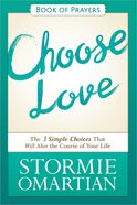 Choose Love (Book Of Prayers Series) Paperback