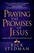 Praying the Promises of Jesus Paperback
