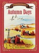 Autumn Days (Farm Life Series)