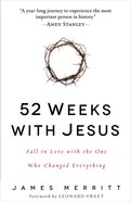 52 Weeks With Jesus Hardback