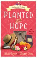 Planted With Hope (#02 in The Pinecraft Pie Shop Series) Paperback