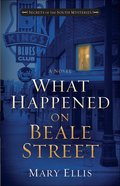 What Happened on Beale Street (#02 in Secrets Of The South Mysteries Series) Paperback