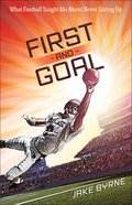 First and Goal Paperback