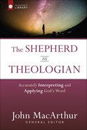 The Shepherd as Theologian Hardback