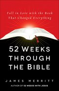 52 Weeks Through the Bible Hardback