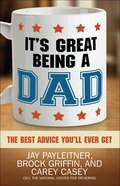 It's Great Being a Dad Paperback