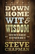 Down Home Wit and Wisdom Paperback