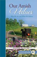 Our Amish Values