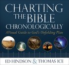 Charting the Bible Chronologically Hardback