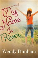 My Name is River Paperback