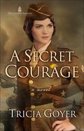 A Secret Courage (#01 in London Chronicles Series) Paperback