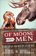 Of Moose and Men Paperback