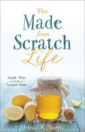 The Made-From-Scratch Life Paperback