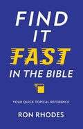 Find It Fast in the Bible Paperback