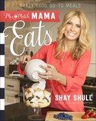 Mix-And-Match Mama Eats Paperback