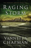 Raging Storm (#02 in The Remnant Series) Paperback