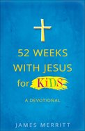 52 Weeks With Jesus For Kids Paperback