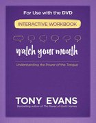 Watch Your Mouth (Interactive Workbook) Paperback