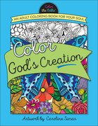 Color God's Creation (Adult Coloring Books Series)