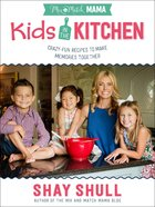 Kids in the Kitchen Paperback
