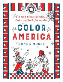 Color America (Adult Coloring Books Series)