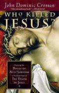 Who Killed Jesus? Paperback