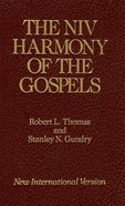 The Harmony of the Gospels (Niv) Hardback