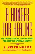 A Hunger For Healing Paperback