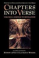 Chapters Into Verse (Vol 2) Hardback
