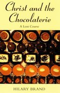 Christ and the Chocolaterie Paperback