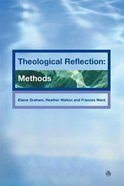 Theological Reflections #01: Methods Paperback