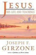 Jesus: His Life and Teachings Paperback