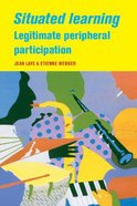 Situated Learning Legitimate Peripheral Participation Paperback