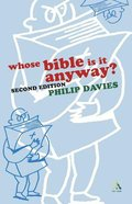 Whose Bible is It Anyway? Paperback