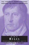 Mmt G W F Hegel: Theologian of the Spirit Paperback