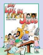My Life in Jesus (Teacher Guide)