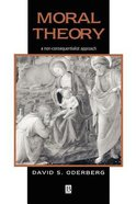 Moral Theory Paperback