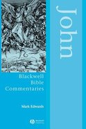 John (Blackwell Bible Commentaries Series)