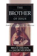 The Brother of Jesus Paperback