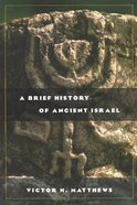 A Brief History of Ancient Israel (Biblical Resource Series)