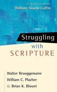 Struggling With Scripture Paperback